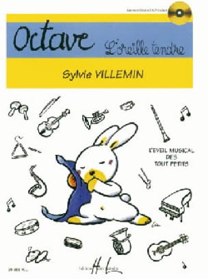 Sylvie Villemin - Octave, the tender ear - Partition - di-arezzo.co.uk