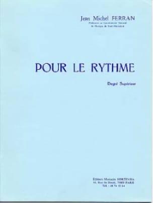Jean-Michel Ferran - For the rhythm - Partition - di-arezzo.co.uk