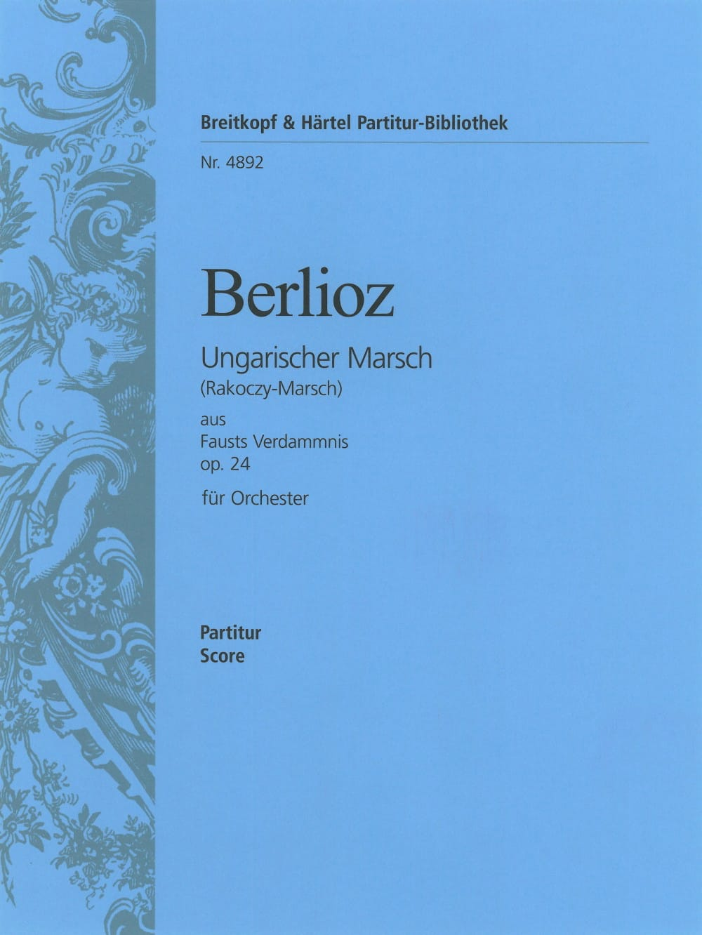 BERLIOZ - Hungarian March op. 24 - Driver - Partition - di-arezzo.co.uk