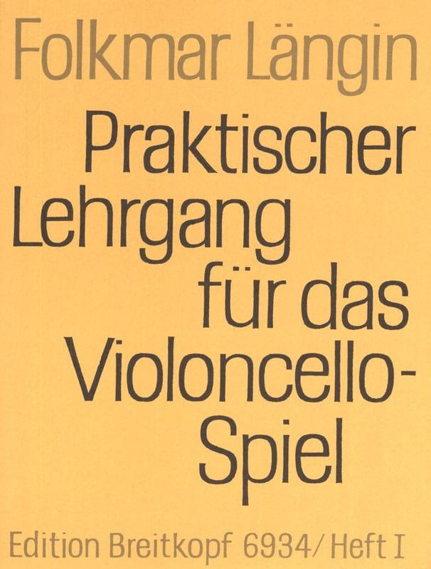 Lehrgang Violoncellospiel - Heft 1 - Folkmar Längin - laflutedepan.com