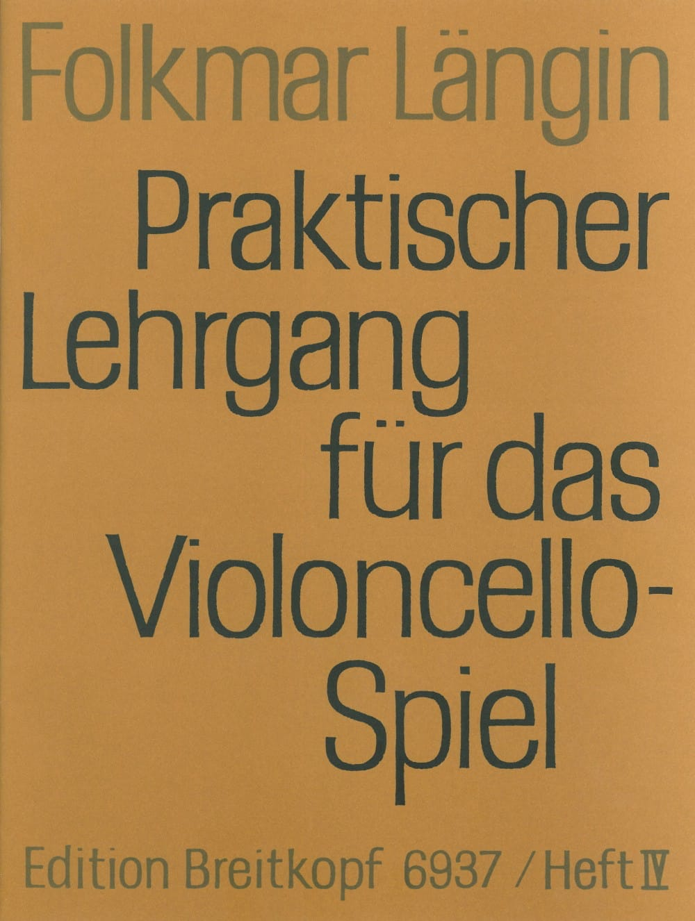 Lehrgang Violoncellospiel - Heft 4 - Folkmar Längin - laflutedepan.com