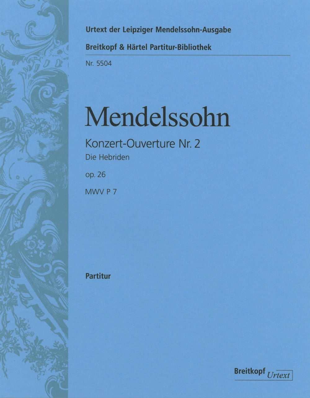 MENDELSSOHN - The Hebrides - Opening - Partition - di-arezzo.com