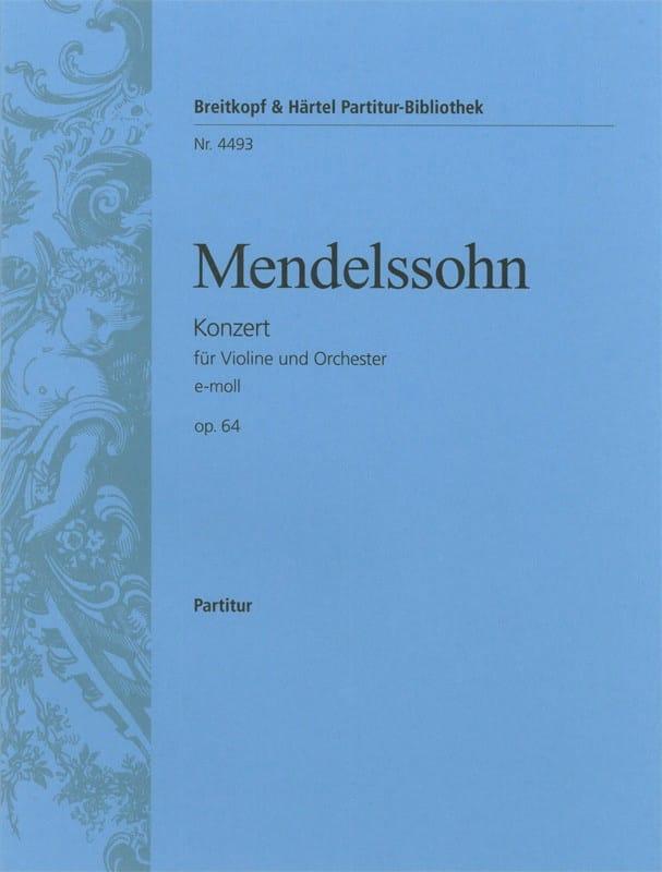 MENDELSSOHN - Violinkonzert e-moll op. 64 - Partitur - Partition - di-arezzo.fr
