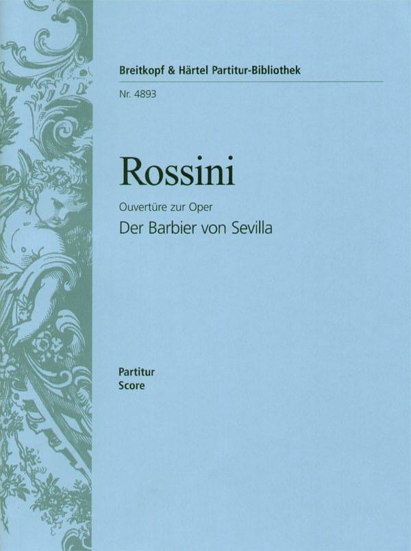 Gioachino Rossini - Il Barbiere di Siviglia, Casa Abierta - Partitur - Partition - di-arezzo.es