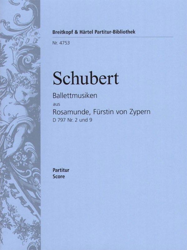 SCHUBERT - Ballettmusiken aus Rosamunde, Fürstin von Zypern - Partition - di-arezzo.es