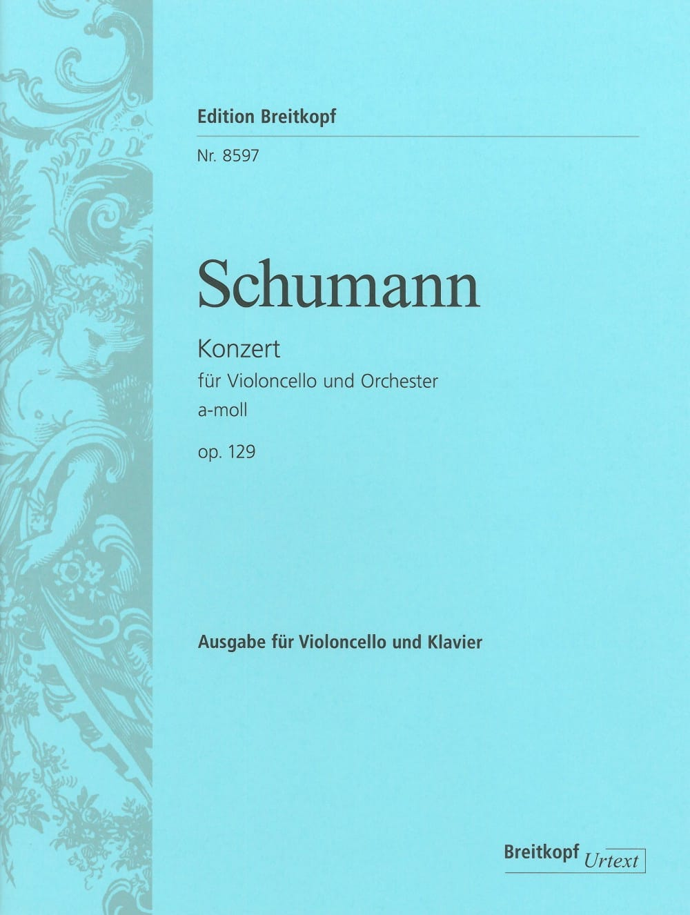SCHUMANN - Cello Concerto in A minor op. 129 - Partition - di-arezzo.co.uk