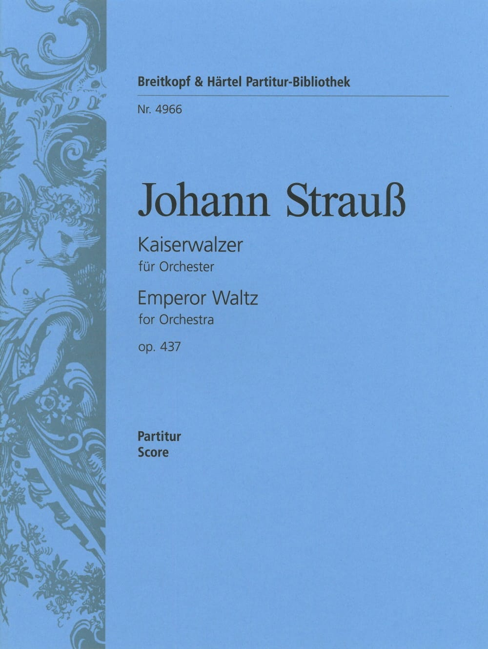 Johann Strauss - Kaiserwalzer op. 437 - Partitur - Partition - di-arezzo.co.uk