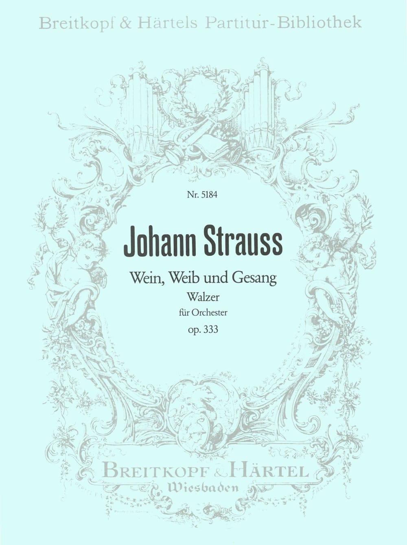 Wein, Weib und Gesang op. 333 - Partitur - laflutedepan.com