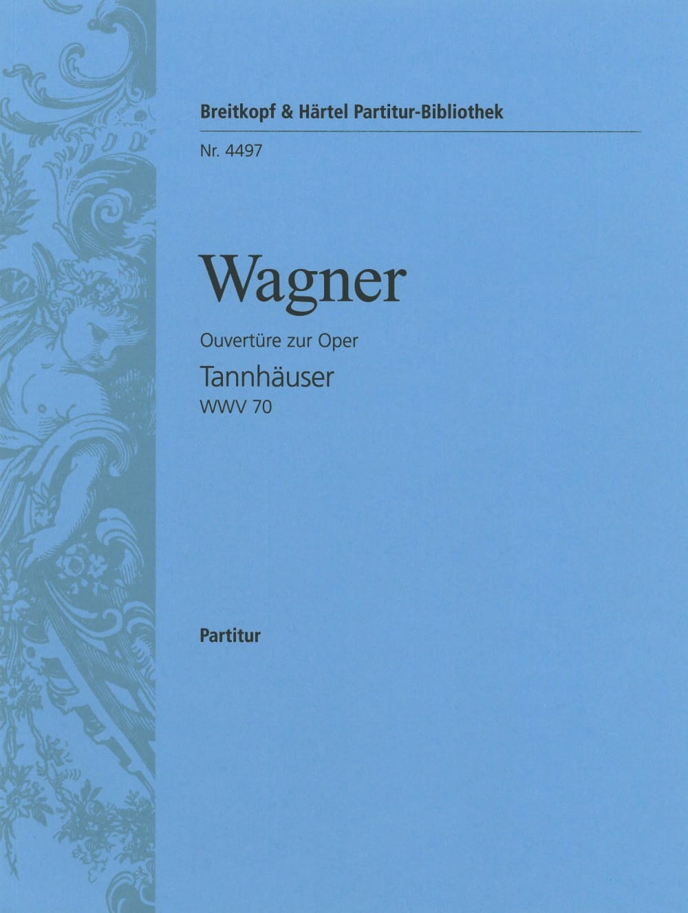 Richard Wagner - Tannhäuser, Opening - Driver - Partition - di-arezzo.com