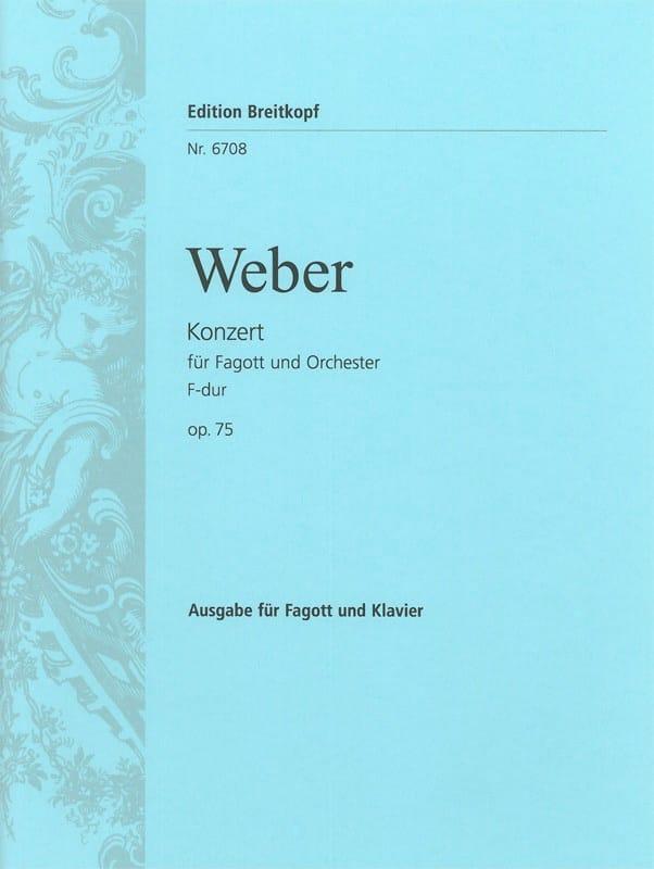 Carl Maria von Weber - Concerto Basson F Maj., Op. 75 - J.127 - Partition - di-arezzo.com