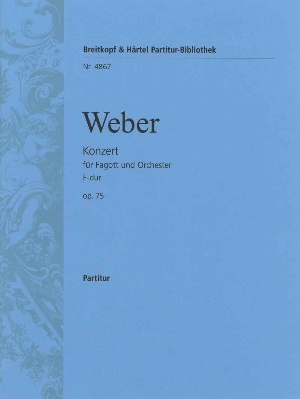 Carl Maria von Weber - Fagottkonzert F-Dur op. 75 - Partitur - Partition - di-arezzo.co.uk