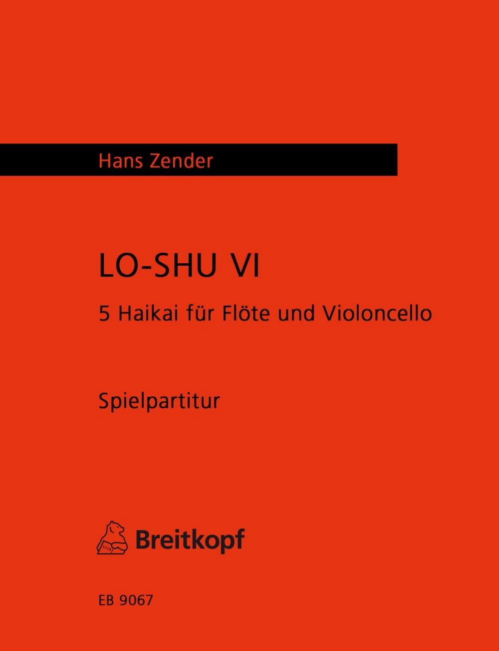 Lo-Shu 6 - Hans Zender - Partition - Duos - laflutedepan.com
