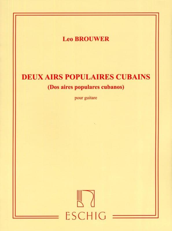 Leo Brouwer - 2 canciones populares cubanas - Partition - di-arezzo.es