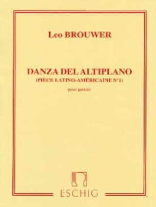 Leo Brouwer - Danza del altiplano - Partition - di-arezzo.es