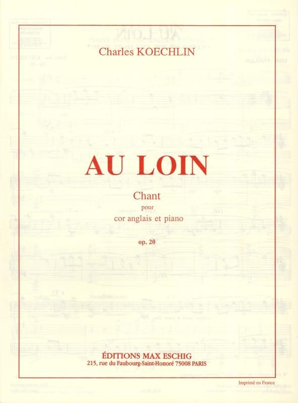 Charles Koechlin - Far away op. 20 - Partition - di-arezzo.co.uk