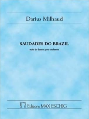Darius Milhaud - Saudades Do Brazil - Partition - di-arezzo.it
