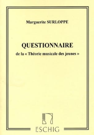 Marguerite Surloppe - Young Musical Theory Questionnaire - Partition - di-arezzo.co.uk