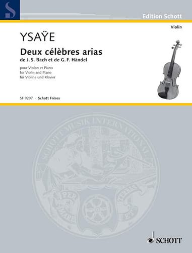 Eugène Ysaÿe - Two Famous Arias of Bach and Handel - Partition - di-arezzo.co.uk