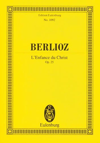 BERLIOZ - The Childhood Of Christ - Driver - Partition - di-arezzo.co.uk
