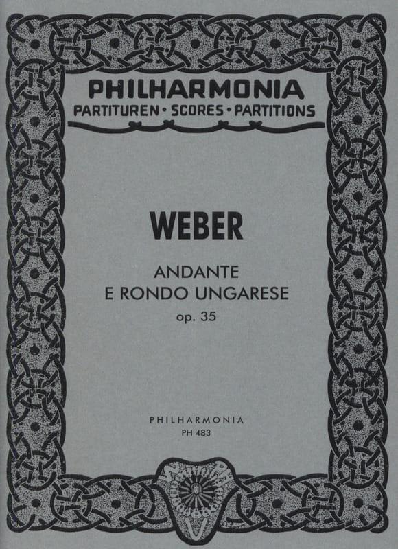 Carl Maria von Weber - Andante e Rondo Ungarese op. 35 - Partition - di-arezzo.co.uk