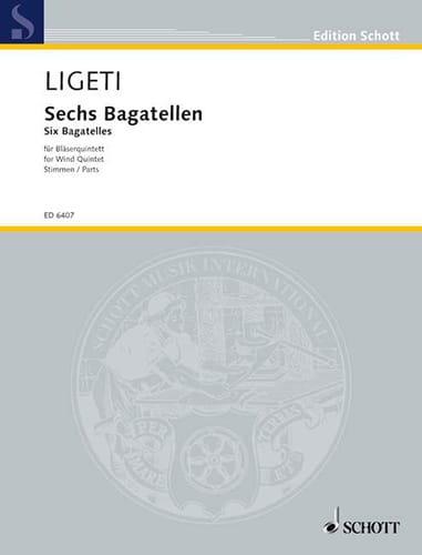 6 Bagatellen - Bläserquintett -Stimmen - LIGETI - laflutedepan.com