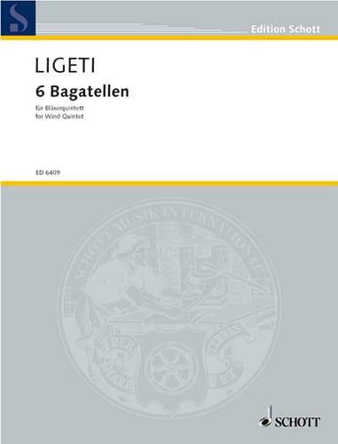 György Ligeti - 6 Bagatellen - Bläserquintett - Partitur - Partition - di-arezzo.fr