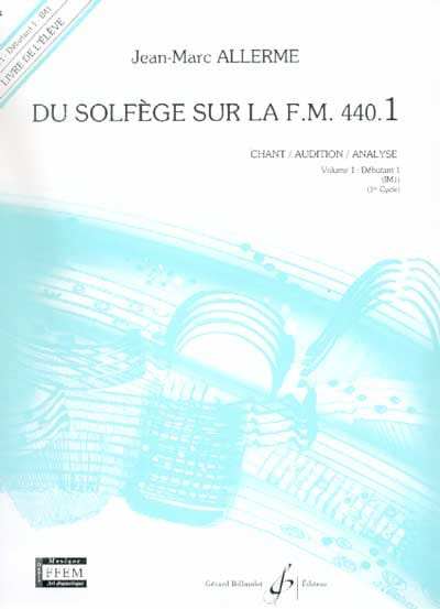 Jean-Marc Allerme - of the Solfège on the FM 440.1 - Chant Audition Analyze - Partition - di-arezzo.com