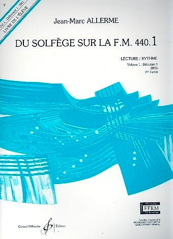 Jean-Marc Allerme - of the Solfège on the FM 440.1 - Play Rhythm - Partition - di-arezzo.com