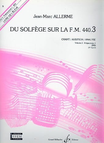 Jean-Marc Allerme - of the Solfège on the FM 440.3 - Chant Audition Analyze - Partition - di-arezzo.com