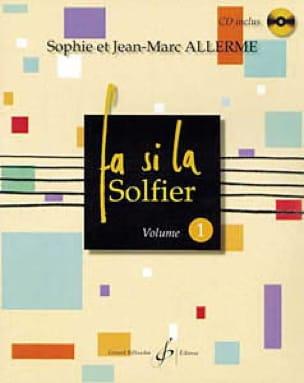 Fa Si la Solfier Volume 1 - Jean-Marc Allerme - laflutedepan.com