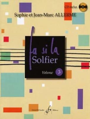 Fa Si la Solfier Volume 3 - Jean-Marc Allerme - laflutedepan.com