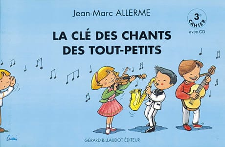 Jean-Marc Allerme - The Song of Songs of Toddlers Vol.3 - Partition - di-arezzo.co.uk