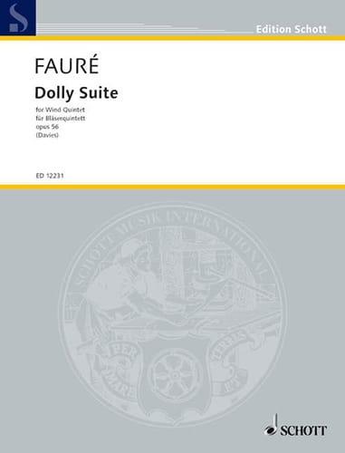 Gabriel Fauré - Dolly Suite - Wind quintet - Stimmen - Partition - di-arezzo.co.uk