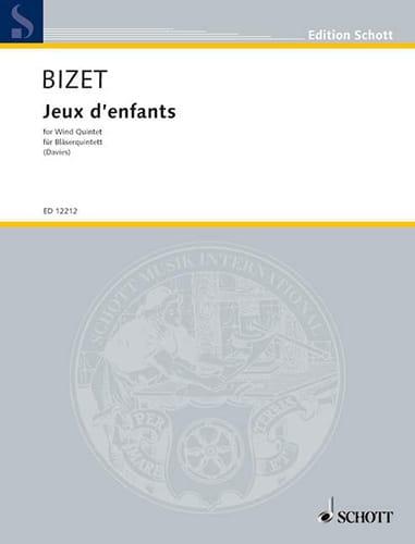 BIZET - Kinderspiele op. 22 - Bläserquintett - Partition - di-arezzo.de