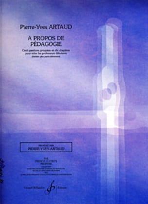 Pierre-Yves Artaud - About pedagogy - Livre - di-arezzo.co.uk