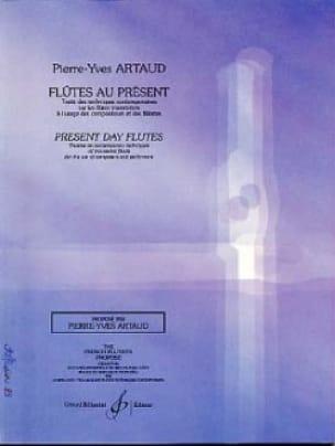 Pierre-Yves Artaud - Flutes in the present - Partition - di-arezzo.co.uk