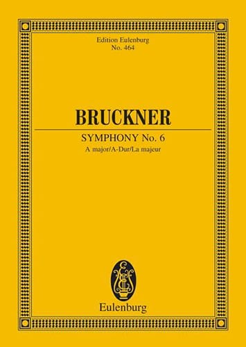 Symphonie Nr. 6 A-Dur - BRUCKNER - Partition - laflutedepan.com