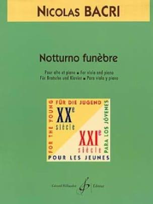 Notturno Funèbre - Nicolas Bacri - Partition - Alto - laflutedepan.com