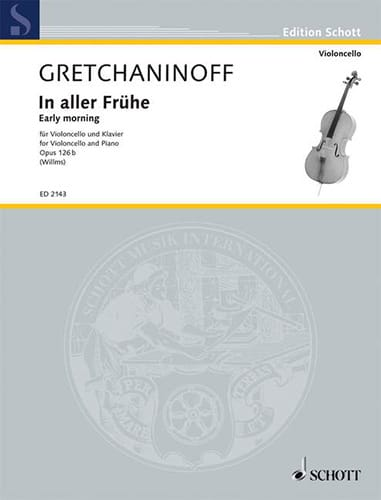 Alexandre Gretchaninov - In go Frühe opus 126b - Cello - Partition - di-arezzo.co.uk