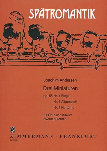 3 Miniaturen op. 55 n° 1, 3, 7 - ANDERSEN - laflutedepan.com