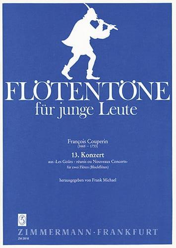 13e Concert - 2 Flöten o. Blockflöten - COUPERIN - laflutedepan.com