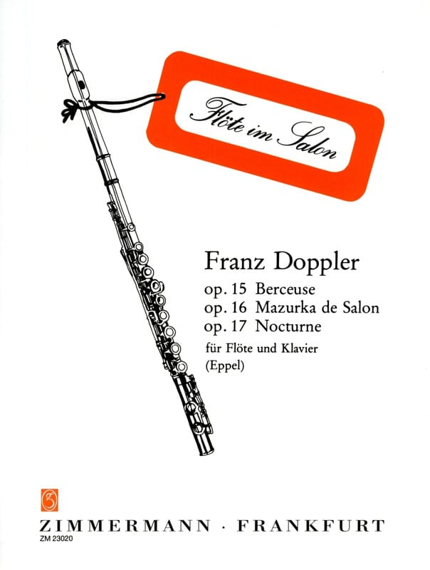 Franz Doppler - Lullaby Op.15 - Salon Mazurka Op.16 - Nocturne Op.17 - Partition - di-arezzo.co.uk