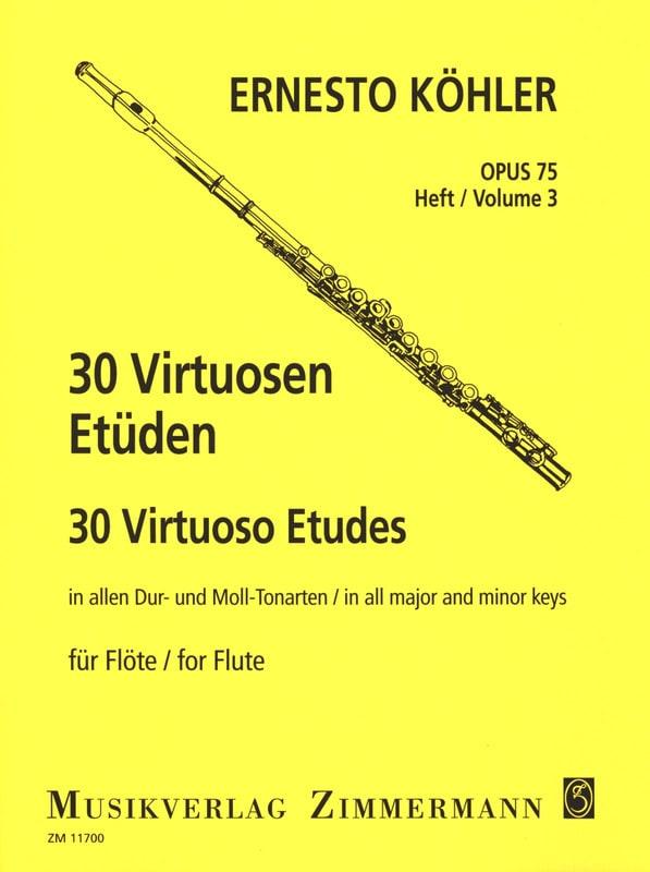 Ernesto KÖHLER - 30 Virtuosen-Etüden Op. 75 Vol.3 - Partition - di-arezzo.co.uk