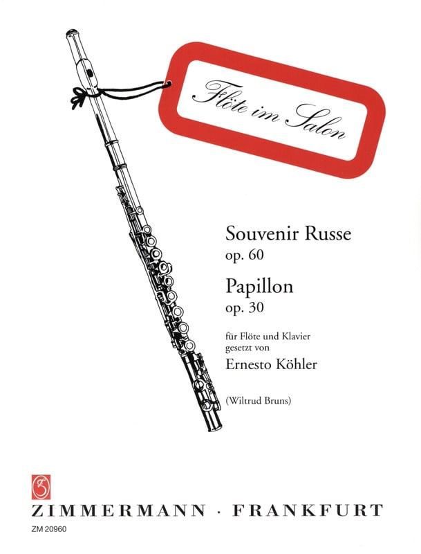 Ernesto KÖHLER - Russian Souvenir Op. 60 - Butterfly Op. 30 - Partition - di-arezzo.co.uk