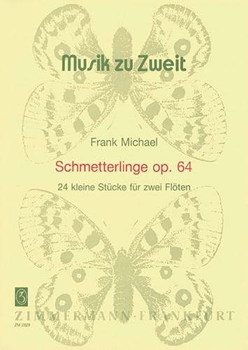 Frank Michael - Schmetterlinge op. 64 - 2 Flöten - Partition - di-arezzo.co.uk