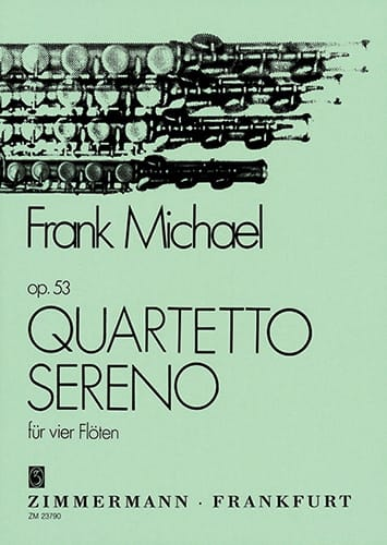 Frank Michael - Quartetto Sereno op. 53 - 4 Flöten - Partition - di-arezzo.co.uk