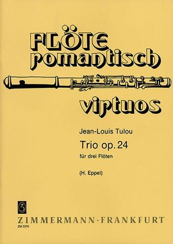 Trio op. 24 - 3 Flöten - Jean-Louis Tulou - laflutedepan.com