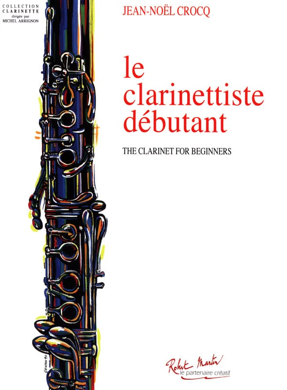 Jean-Noël Crocq - The Beginner Clarinetist - Partition - di-arezzo.com