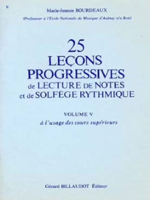 BOURDEAUX - 25 Progressive Lessons for Reading Notes and Rhythmic Solfeggio Vol.5 - Partition - di-arezzo.co.uk
