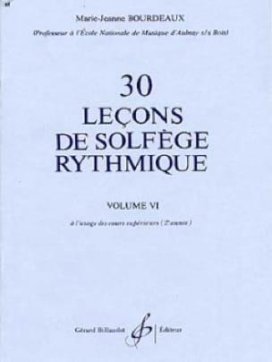 BOURDEAUX - 30 Leçons de Solfège Rythmique Vol.6 - Partition - di-arezzo.fr